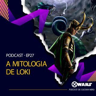 XWARS #27 A Mitologia de Loki