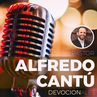 Devocionales Alfredo Cantú