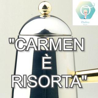 """""""Carmen è risorta!""""  🎧🇮🇹"""