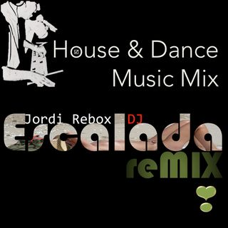 House & Dance Music Mix Escalada reMIX 027