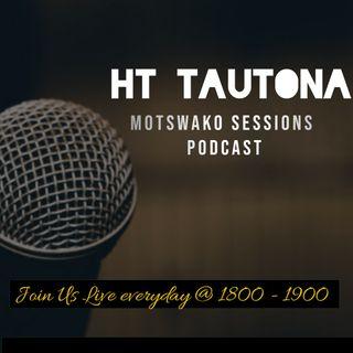 HT Tautona Motswako sessions