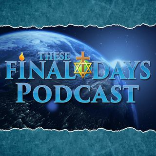 Episode 1 - What is the End Times
