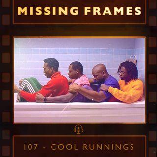 Episode 107 - Cool Runnings