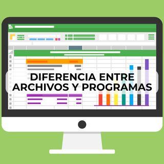 72 Diferencias entre archivos y programas
