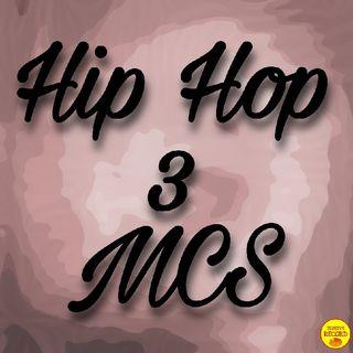 Hip HOP 3s MCs Ep.01