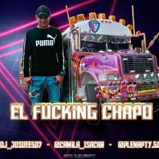 El Fucking Chapo Mix 2019 By Dj Josue