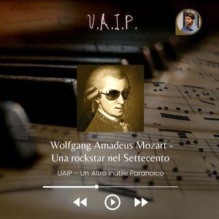 Ep. 26 - Wolfgang Amadeus Mozart: Una Rockstar nel Settecento