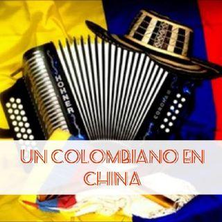 Episodio 13 un colombiano en China