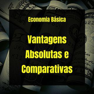 Economia Básica - Vantagens Absolutas e Comparativas - 26