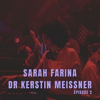 02. Sarah Farina & Dr Kerstin Meißner