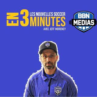Les nouvelles soccer en 3 minutes 30 avril 2020