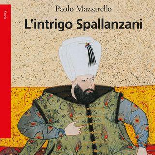 """Paolo Mazzarello """"L'intrigo Spallanzani"""""""