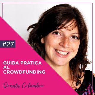 Guida Pratica al Crowdfunding