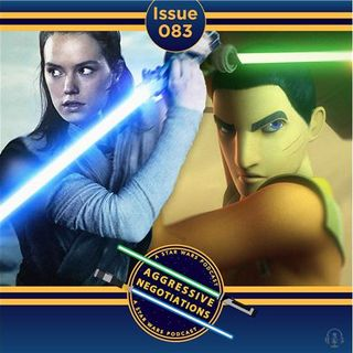 Issue 083: The Rey/Ezra Connection