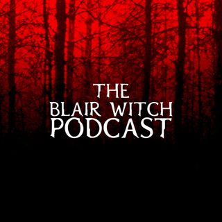 The Blair Witch Podcast Episode 3: The Clovehitch Killer 2018