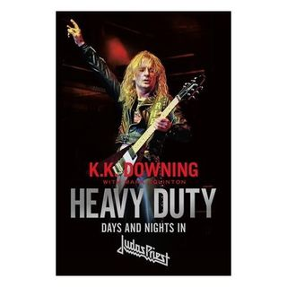 KK Downing From Judas Priest Releases Heavy Duty