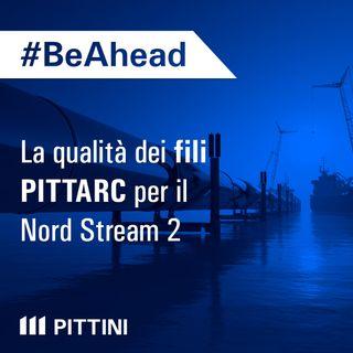 Ep.3 - La qualità dei fili PITTARC per il Nord Stream 2