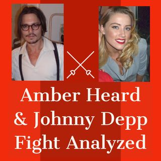 Amber Heard - Johnny Depp Fight Analyzed by a Couples Therapist