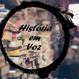 Historia em Voz #01