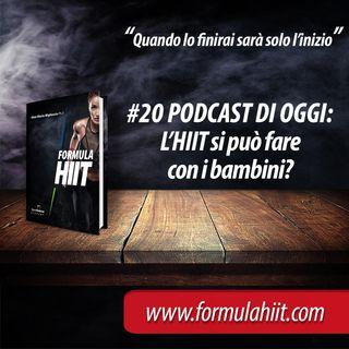 #20 FormulaHIIT.com | L'HIIT con i bambini è più leggero?