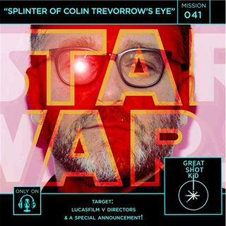 Mission 41: Splinter of Colin Trevorrow's Eye