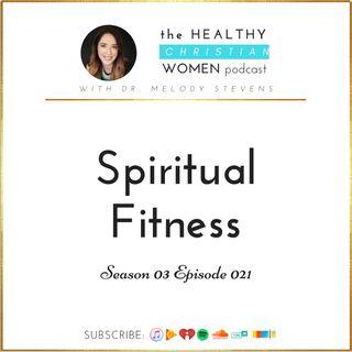 S03 E012: Spiritual Fitness