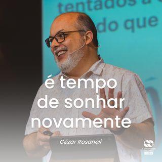 É tempo de sonhar novamente // Culto 60+ // Cézar Rosaneli