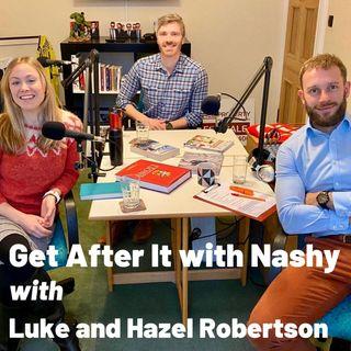 Episode 63 - with Adventurers Luke and Hazel Robertson