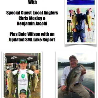 A Conversation With Chris Moxley & Ben Jacobi plus Captain Dale Wilson with a SML Fishing Report