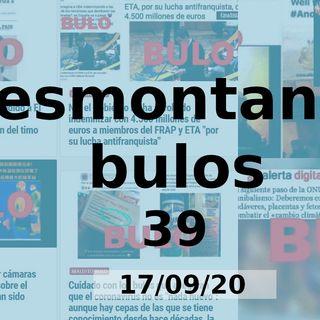 Desmontando Bulos 39 (17/09/20)