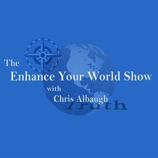 The Enhance Your World Show