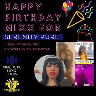 Birthday MIXX for Serenity Pure