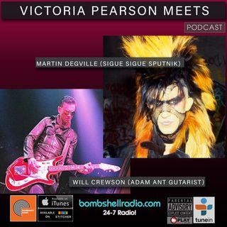 Victoria Pearson Meets: Martin Degville (Sigue Sigue Sputnik) Will Crewson (Adam Ant gutarist)