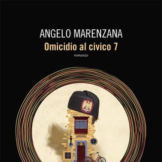 "Angelo Marenzana ""Omicidio al civico 7"""
