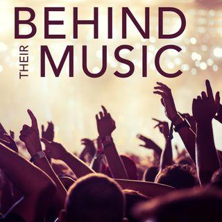 Behind Their Music