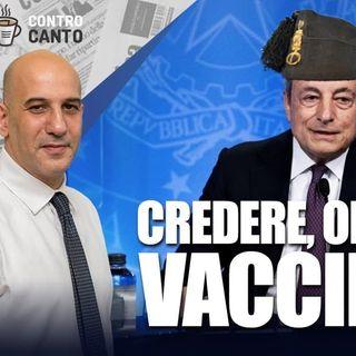 Credere, obbedire, vaccinare - Il Controcanto - Rassegna stampa del 3 Settembre 2021