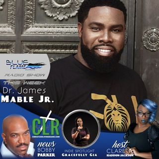 Blue Flame Radio Dr James Marble Jr.