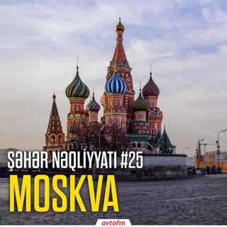 Şəhər nəqliyyatı #25 - Moskva