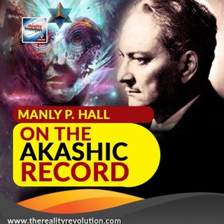 Manly P Hall - On The Akashic Record