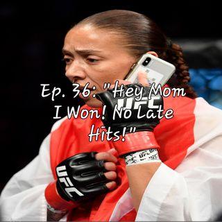 "Ep. 36: ""Hey Mom I Won! No Late Hits!"""
