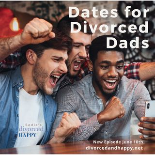 Dates for Divorced Dads