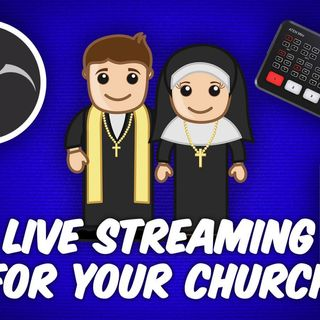 ATG 51: Multi-Camera Live Streaming Basics - How to Livestream Your Church Services