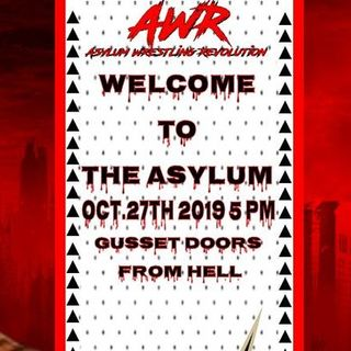 ENTHUSIASTIC REVIEWS #16: AWR Welcome To The Asylum 2019 Watch-Along