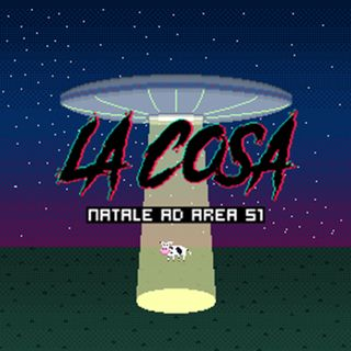 #LaCosa - Natale ad #Area51 (S01 E04) Di alieni, meme e politica