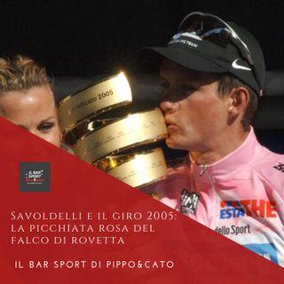 Episodio 5 - Savoldelli e il Giro 2005: la picchiata rosa del Falco di Rovetta