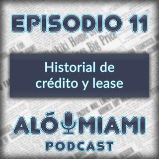 """Aló Miami- Ep. 11 - Historial de Crédito y """"Lease"""" del coche"""