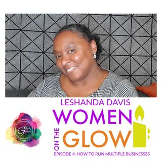 Women on the Glow LeShanda Davis