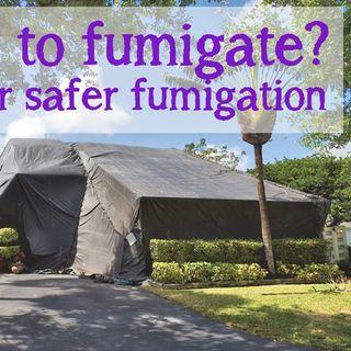 Tips for safer fumigation