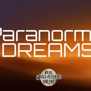 Paranormal Dreams | Haunted, Paranormal, Supernatural
