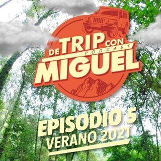"""De Trip con Miguel Episodio 5 Verano 2021 """"Tetela del Volcán"""""""